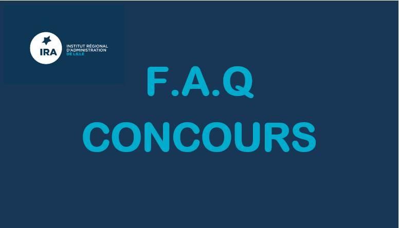 F.A.Q concours IRA DE LILLE